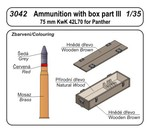 Ammunition with box part III (75 mm KwK 42L70 for Panther)